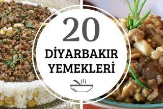 Diyarbakır Yemekleri: En Leziz 20 Tarif Tarifi