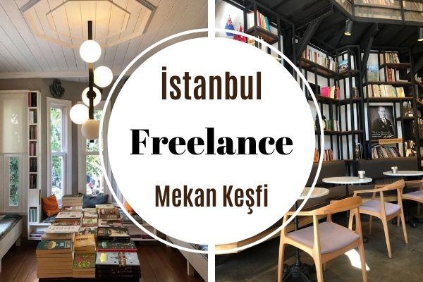 Freelance Çalışanlar İçin 5 İdeal Mekan Tarifi