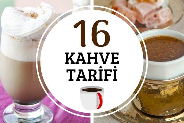 Kahve Tarifleri: Evinizi Kahve Dükkanına Çevirecek 16 Tarif Tarifi