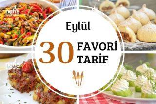 2020 Eylül Ayının Favorisi 30 Nefis Tarif Tarifi