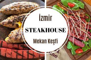 İzmir Steakhouse Mekanları: En İyi 8 Adres Tarifi