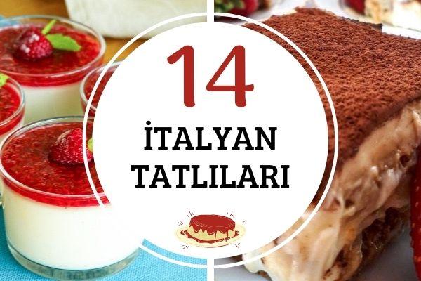 Tadı Damağınızda Kalacak 14 İtalyan Tatlısı Tarifi