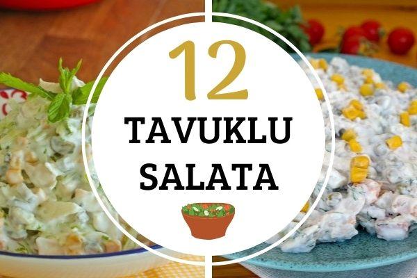 12 Değişik Tavuklu Salata Tarifi – Kolay, Doyurucu ve Çok Lezzetli!