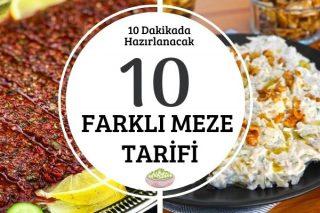 10 Dakikada Hazırlanacak 10 Nefis Meze Tarifi