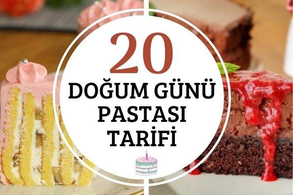 En Değişik 20 Doğum Günü Pastası Tarifi