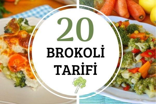 Brokoli Tarifleri – Brokoliyle Yapılan 20 Farklı ve Nefis Tarif Tarifi