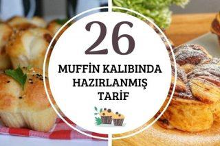 Muffin Kalıbında Çok Beğeneceğiniz 26 Farklı Tarif Tarifi