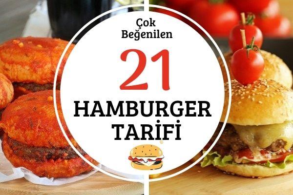Ev Yapımı Hamburger Tarifi: Hepsi Birbirinden Leziz 21 Çeşit