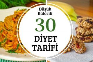 Diyet Tarifleri: Düşük Kalorili ve Sağlıklı 30 Fit Tarif Tarifi
