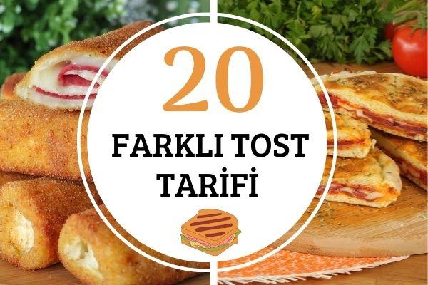 Pratik ve Doyurucu 20 Değişik Tost Tarifi