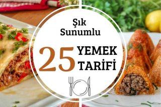 Sofralarınızdan Ayıramayacağınız Şık Sunumlu 25 Yemek Tarifi
