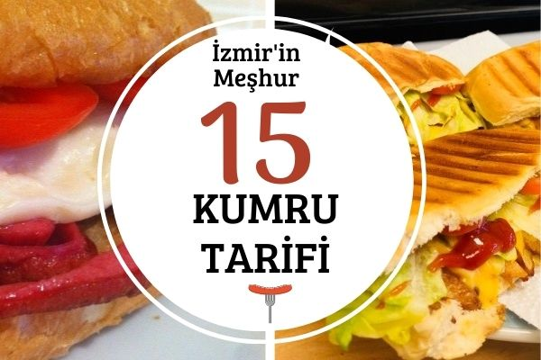 Kumru Tarifleri: İzmir'in Cömert Sandviçine Özel 15 Enfes Tarif Tarifi