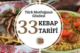 Türk Mutfağının Gözdesi Kebap Tarifleri Tarifi