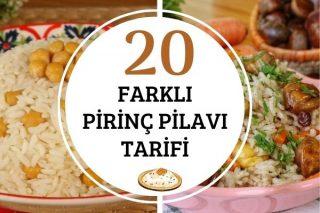 Pirinç Pilavı Çeşitleri: Tamamı Denenmiş 20 Farklı Tarif Tarifi