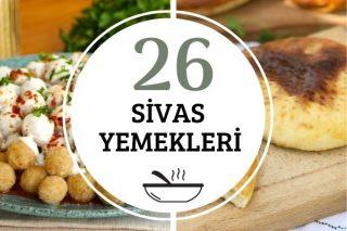 Sivas Yemekleri: 26 Çeşit Lezzetli Tarif Tarifi
