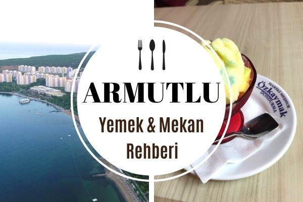 Armutlu Tatil Köyü En İyi 8 Restoran Tarifi