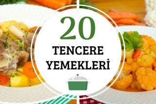 Tencere Yemekleri: Tam Ölçülü 20 Denenmiş Tarif Tarifi