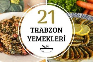 Trabzon Yemekleri: Karadeniz Mutfağından 21 Yöresel Tarif Tarifi