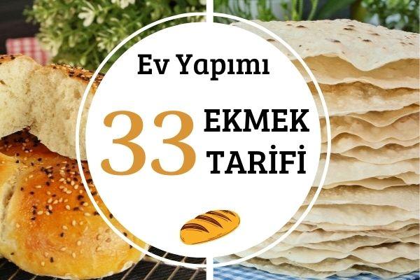 Ekmek Tarifleri: Ev Yapımı 33 Çeşit Tarifi