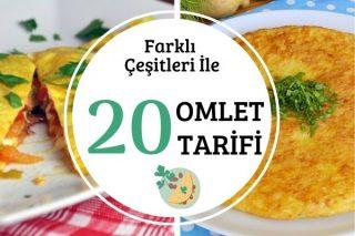 Omlet Nasıl Yapılır: Çeşit Çeşit En Lezzetli 20 Omlet