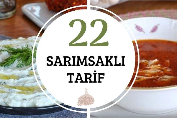 Karşı Koyamayacağınız 22 Sarımsaklı Tarif Tarifi