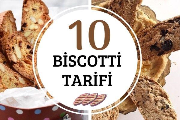 Biscotti Tarifleri: 10 Farklı İtalyan Kurabiyesi Tarifi
