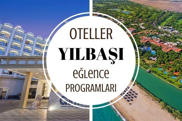Sanatçılı Yılbaşı Otelleri Eğlence Programları Tarifi