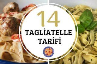 Tagliatelle Tarifi: 14 Değişik Akdeniz Makarnası