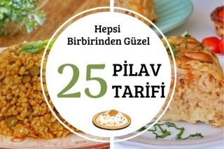 En Güzellerinden 25 Pilav Tarifi