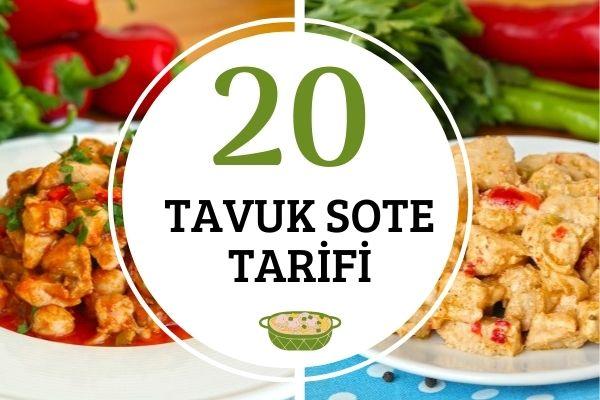 Lezzetli ve Doyurucu 20 Farklı Tavuk Sote Tarifi
