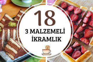 Sadece 3 Malzeme ile Hazırlanabilen 18 Pratik İkramlık Tarifi
