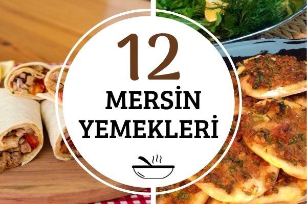 Mersin Yemekleri: Tamamı Denenmiş 12 Yöresel Tarif Tarifi