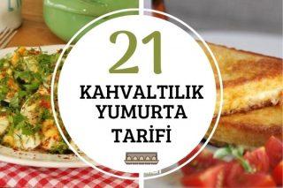 Kahvaltılık Yumurta Tarifleri: İştah Açan 21 Lezzet Tarifi