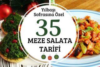 Yılbaşı Sofraları İçin Tercih Edilen 35 Salata-Meze Tarifi