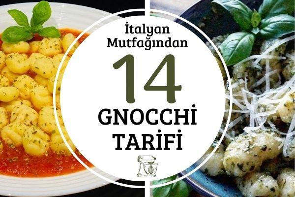Gnocchi Tarifi: Püf Noktalarıyla 14 Değişik Lezzet