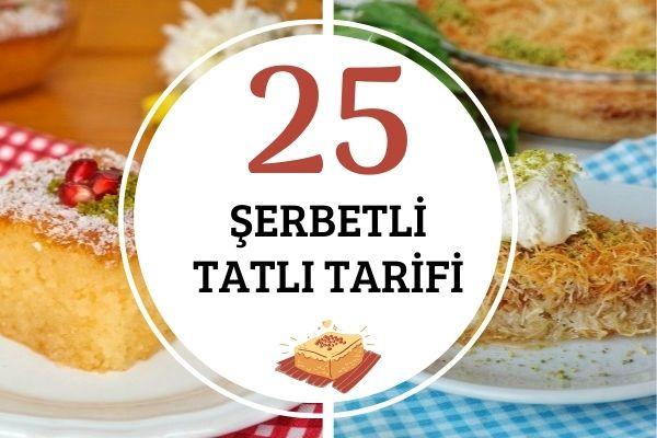 Şerbetli Tatlılar Tam Ölçülü 25 Enfes Tarif Tarifi