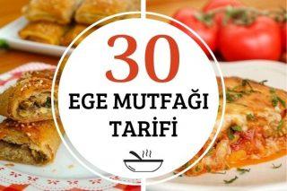 Ege Yemekleri: Çok Hafif ve Lezzetli 30 Tarif Tarifi