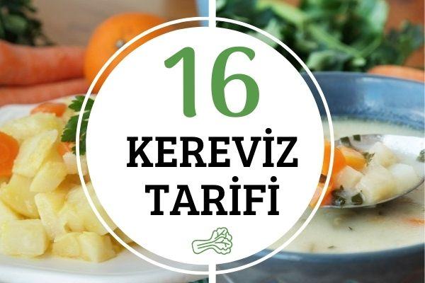 Kereviz Yemekleri: Mutlaka Denemek İsteyeceğiniz 16 Değişik Tarif Tarifi