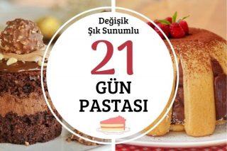 Gün Pastaları: Şık Sunumlu 21 Değişik Tarif Tarifi