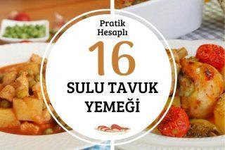 Kolay, Pratik 16 Sulu Tavuk Yemeği Tarifi