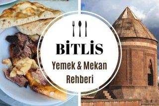 Bitlis Tatvan'da Ne Yenir, Nesi Meşhur? Tarifi