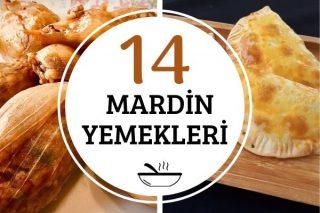 Mardin Yemekleri: Tadına Doyulmaz 14 Tarif Tarifi