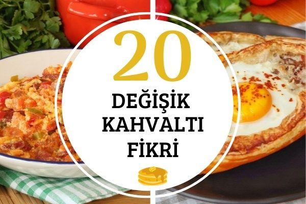 Değişik Kahvaltı Fikirleri: 20 Farklı Tarifle Güne Leziz Başlangıç Tarifi