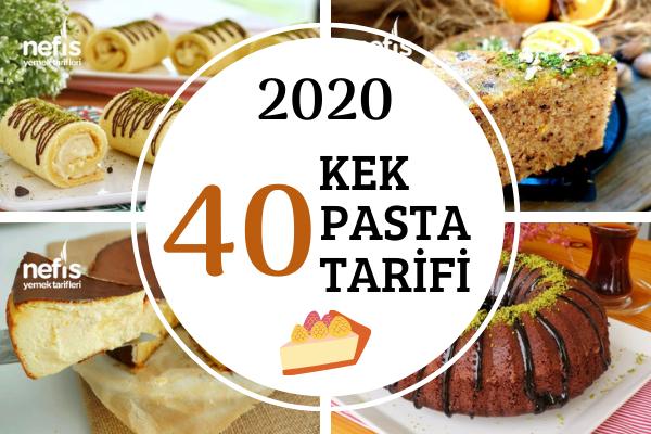 2020'nin En Popüler 40 Kek Pasta Tarifi