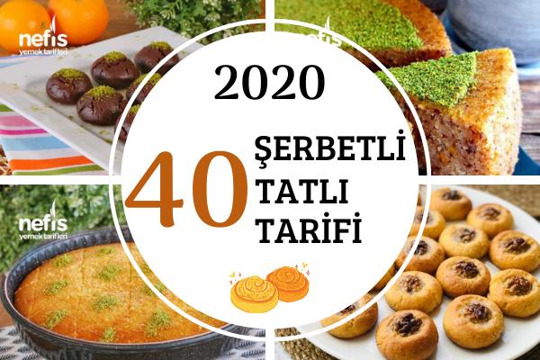 2020'nin En Popüler 40 Şerbetli Tatlı Tarifi