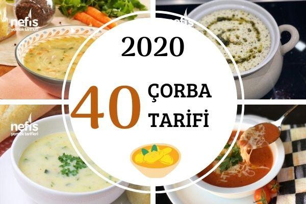 2020'nin En Popüler 40 Çorba Tarifi