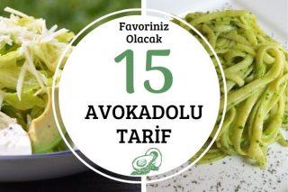 Avokadolu Tarifler: Kahvaltıdan Ana Yemeğe Favoriniz Olacak 15 Tarif Tarifi