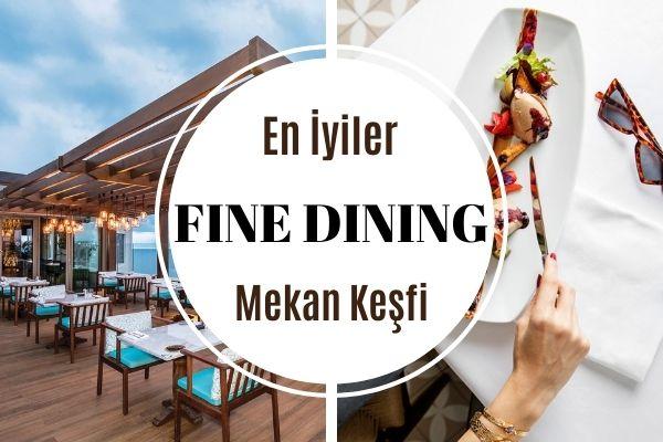 En İyi 13 Fine Dining Restoran: Şık, Nezih Tarifi