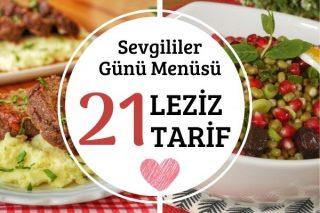 Sevgililer Günü Menüsü: En Özel 21 Yemek Tarifi