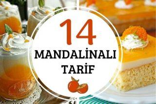 Mandalina ile Tadına Doyamayacağınız 14 Farklı Tarif Tarifi